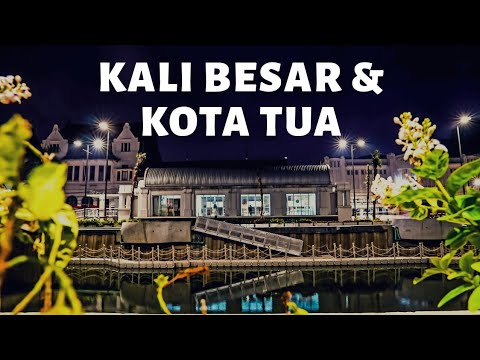Photo Journey of Jakarta City #1 (Kali Besar & Kota Tua)