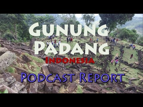 Pukajay Podcast 7: Report on Gunung Padang 11/04/17