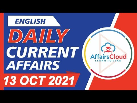 Current Affairs 13 October 2021 English   Current Affairs   AffairsCloud Today for All Exams
