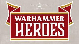 Introducing: Warhammer Heroes