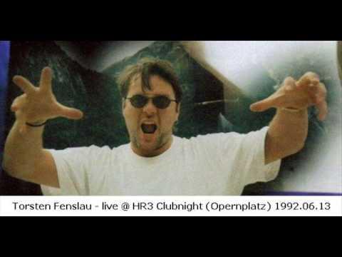 Torsten Fenslau - live @ HR3 Clubnight (Opernplatz) 1992.06.13