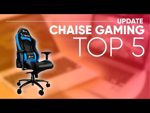 TOP5 : MEILLEURE CHAISE GAMER (2018)