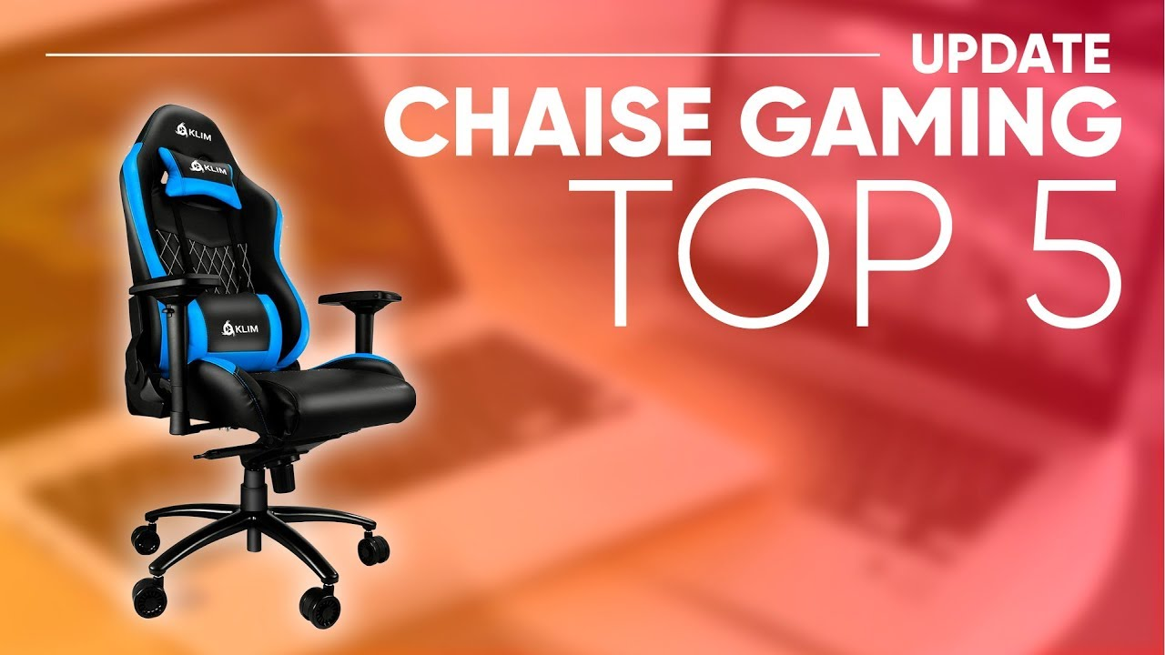 Top5 Meilleure Chaise Gamer 2018 Youtube