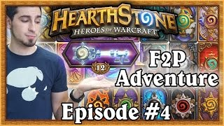 Hearthstone: Warshack Plays A Free To Play Account (Ep. 4)