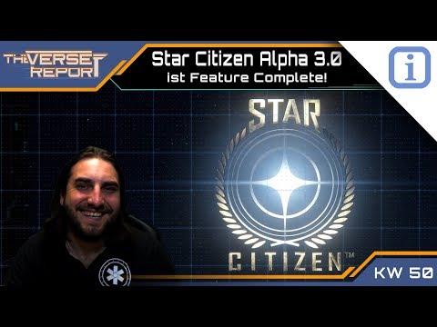 Star Citizen Burn Down: Alpha 3.0 Feature Complete | SCB Verse Report [Deutsch/German]