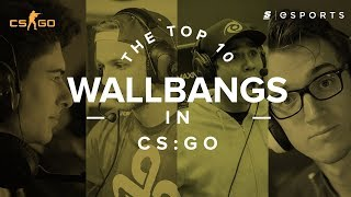 The Top 10 Wallbangs in CS:GO History