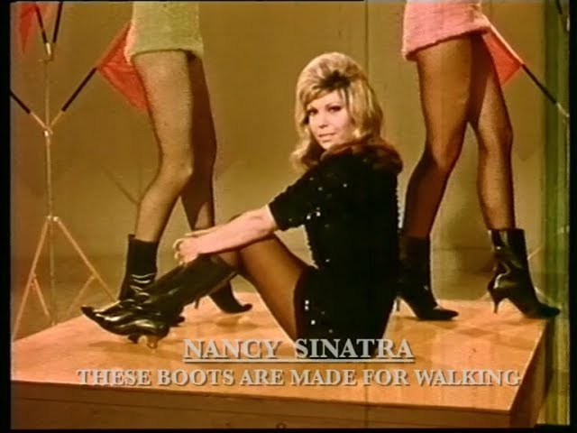 Nancy Sinatra - These Boots Are Made for Walkin' (1965)