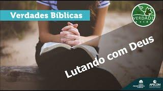 0678 - Lutando com Deus