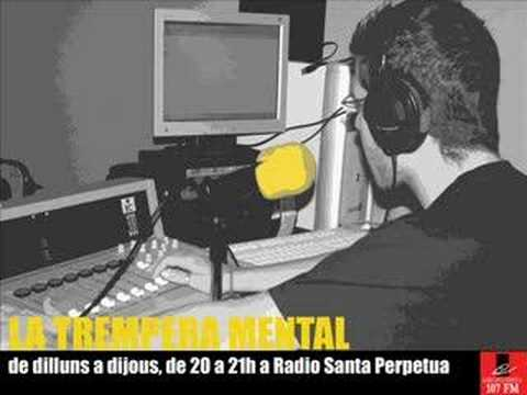 LA TREMPERA MENTAL Radio Santa Perpètua