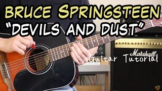 Bruce Springsteen - Devils and Dust - Guitar Lesson (LEARN IT IN MINUTES!)