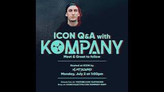 Live Q/A w Kompany at Icon Collective 1PM