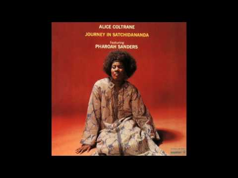 Alice Coltrane ‎– Journey In Satchidananda (Full Album)
