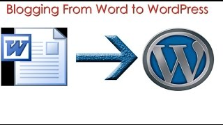 How to Blog with WordPress and Microsoft Office Word