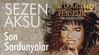 Sezen Aksu - Son Sardunyalar (Official Audio)