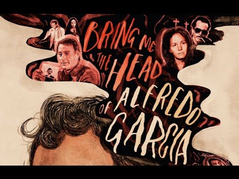 Bring Me the Head of Alfredo Garcia - The Arrow Video Story