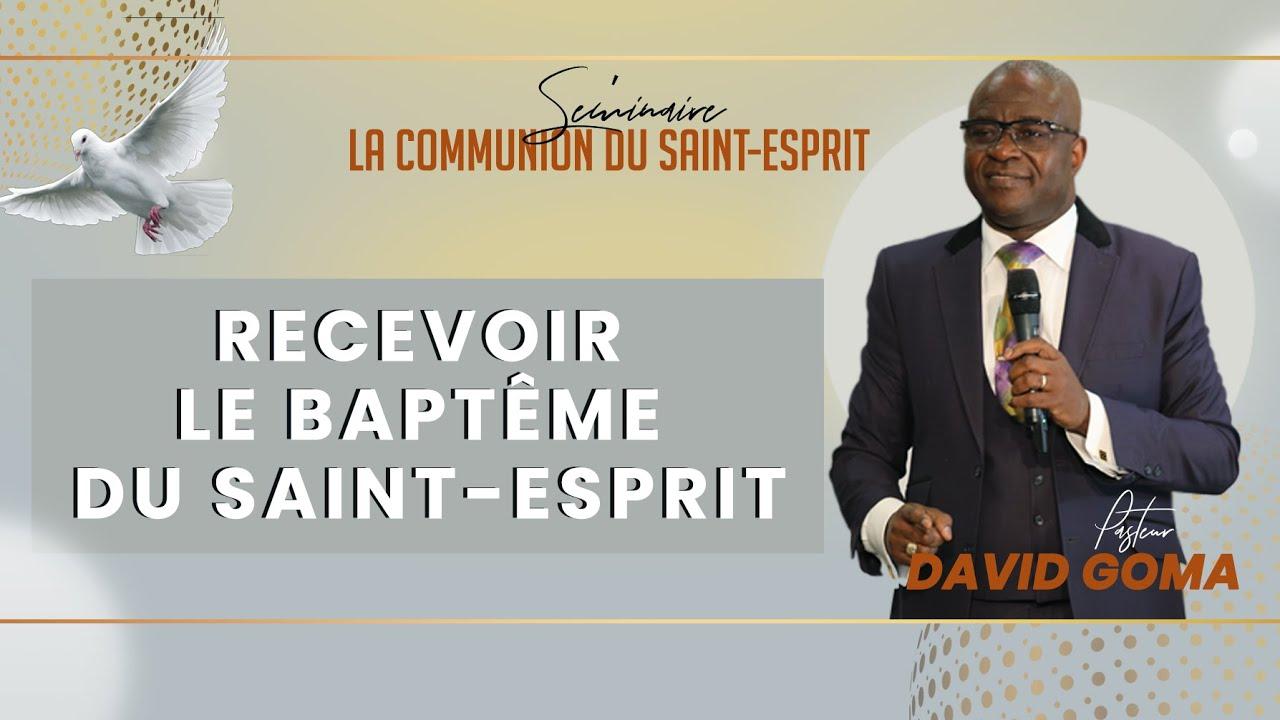 La communion du Saint-Esprit : Recevoir le baptême du Saint-Esprit