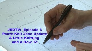 JSDTV Episode 6: Poฑte Knit Jean Update, a Little Knitting and a How To too!