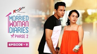 Married Woman Diaries Phase 2 | Episode 09 | The Nanny | New Season