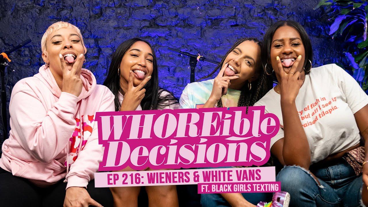 Wieners & White Vans ft. Black Girls Texting - WD w/ Mandii B & Weezy