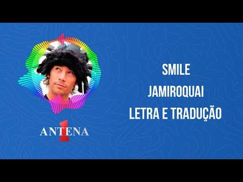 Video - Jamiroquai - Smile (Letra e tradução)
