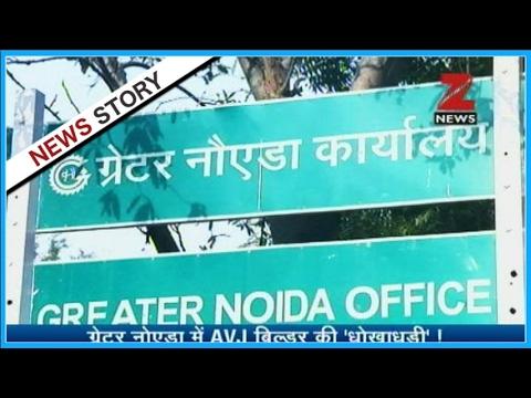 Fraud of AVJ builder in Greater Noida