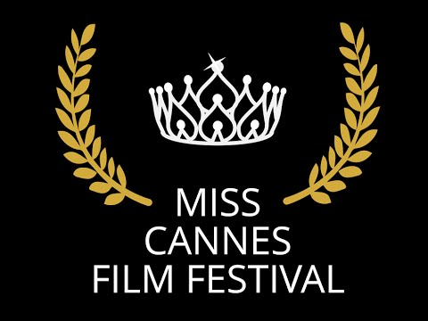Miss Cannes Film Festival 2016 - Beauty Pageant `FullVersion`