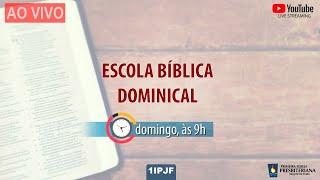 ESCOLA BÍBLICA DOMINICAL - 25/10/2020
