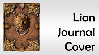 Journal cover with a lion - polymer clay TUTORIAL