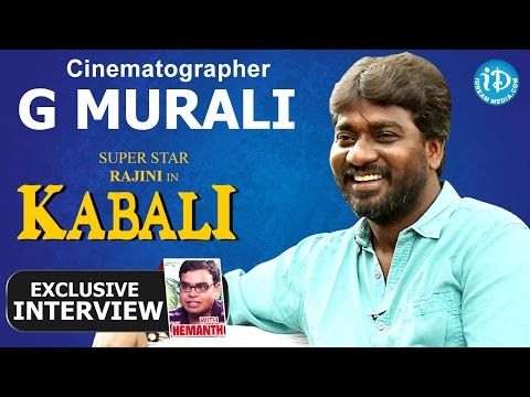 Kabali Movie | Cinematographer G Murali Full Interview | Talking Movies with iDream # 183 | #kabali