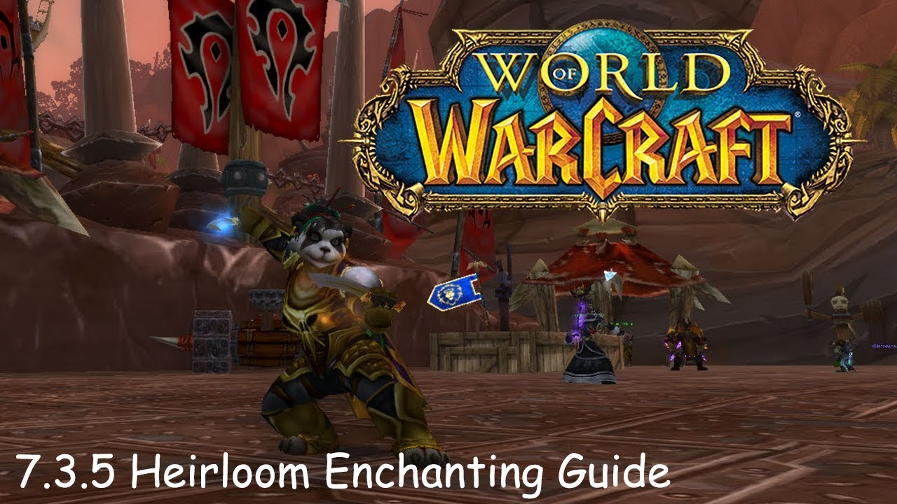 World Of Warcraft Heirloom Enchanting Guide 7 3 5 Youtube