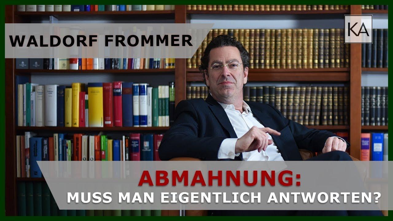 Waldorf Frommer Abmahnung Muss Man Antworten Anwalt Dr Knies