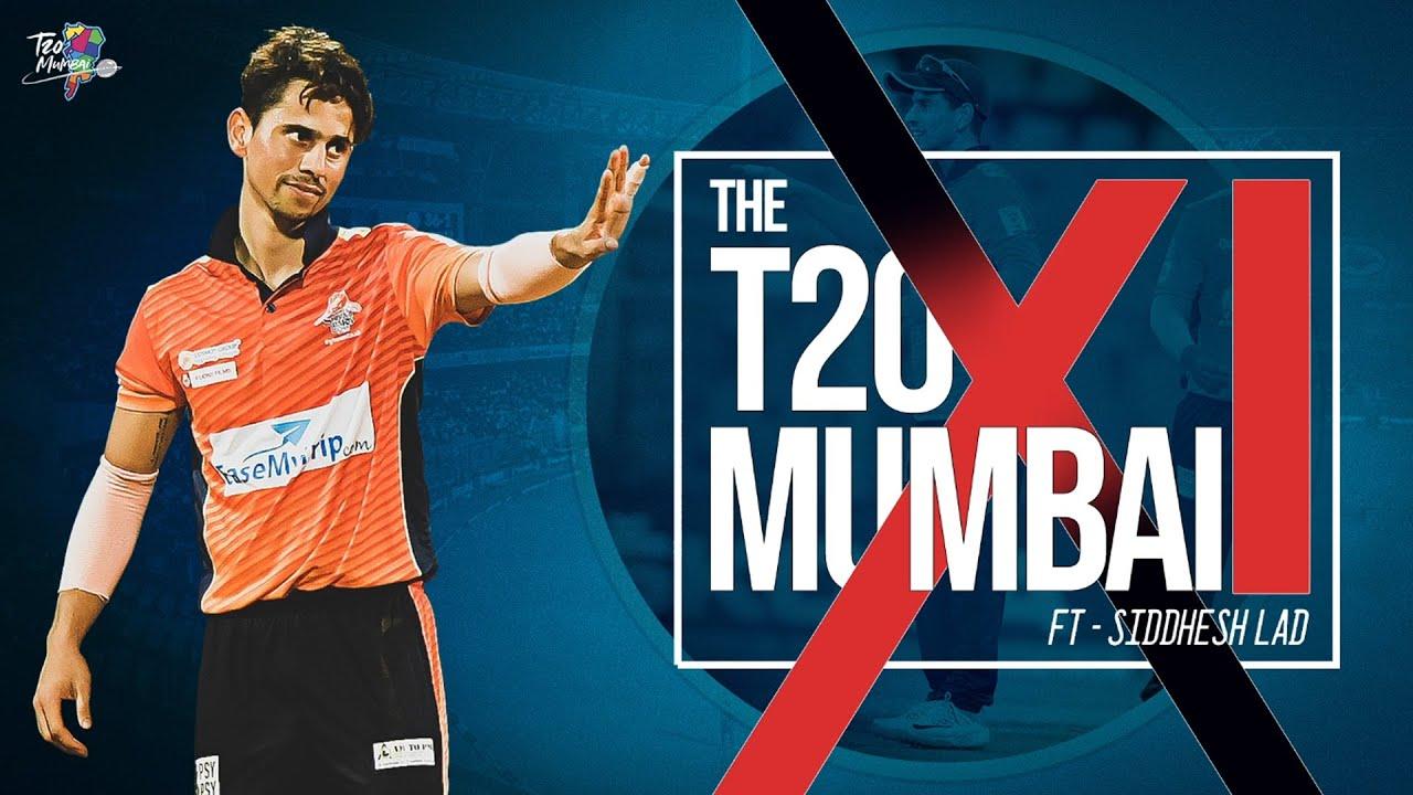 IPL 2020 playing 11 from T20 Mumbai ft. Siddhesh Lad