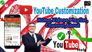 || How To Customize New YouTube Channel Android || Tutorial 2018