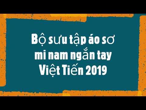 Bộ Sưu Tập áo Sơ Mi Nam Ngắn Tay Việt Tiến 2019