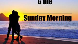 G'nie_Sunday Morning lyrics video