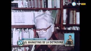 "Visión 7 - ""Argentina y terrorismo‬"": El marketing de la dictadura (1 de 3)"