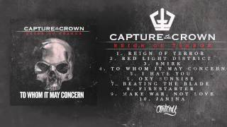 Capture The Crown - To Whom It May Concern