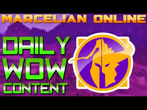 Marcelian Online Channel Trailer - Daily World of Warcraft Content (2018)