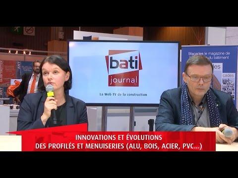 Innovations et évolutions des profilés et menuiseries (alu, bois, acier, PVC...)