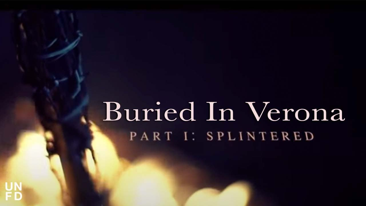 buried-in-verona-splintered-official-music-video-unfd