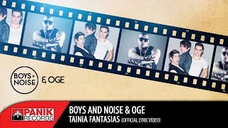boys and noise oge ταινία φαντασίας   official lyric video hq