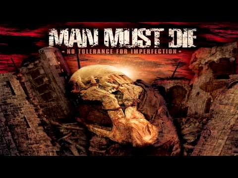 Man Must Die - Kill It Skin It Wear It