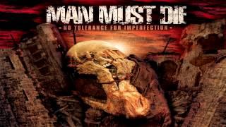 Man Must Die - Kill It Skin It Wear It