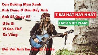 [Tổng Hợp] Những Bài Hát 8X, 9X Hay Nhất Của Thuyền Trưởng Jack Với Khách Mời _ Jack Viet Nam