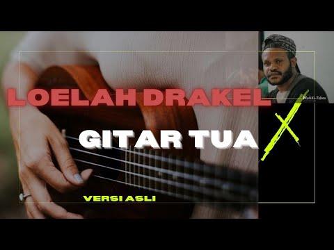 Loelah Drakel Gitar Tua HD Mp3