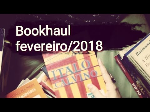 [vídeo] Book Haul de fevereiro... De 2018
