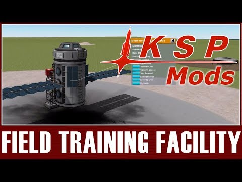 KSP Mods - Field Training Facility