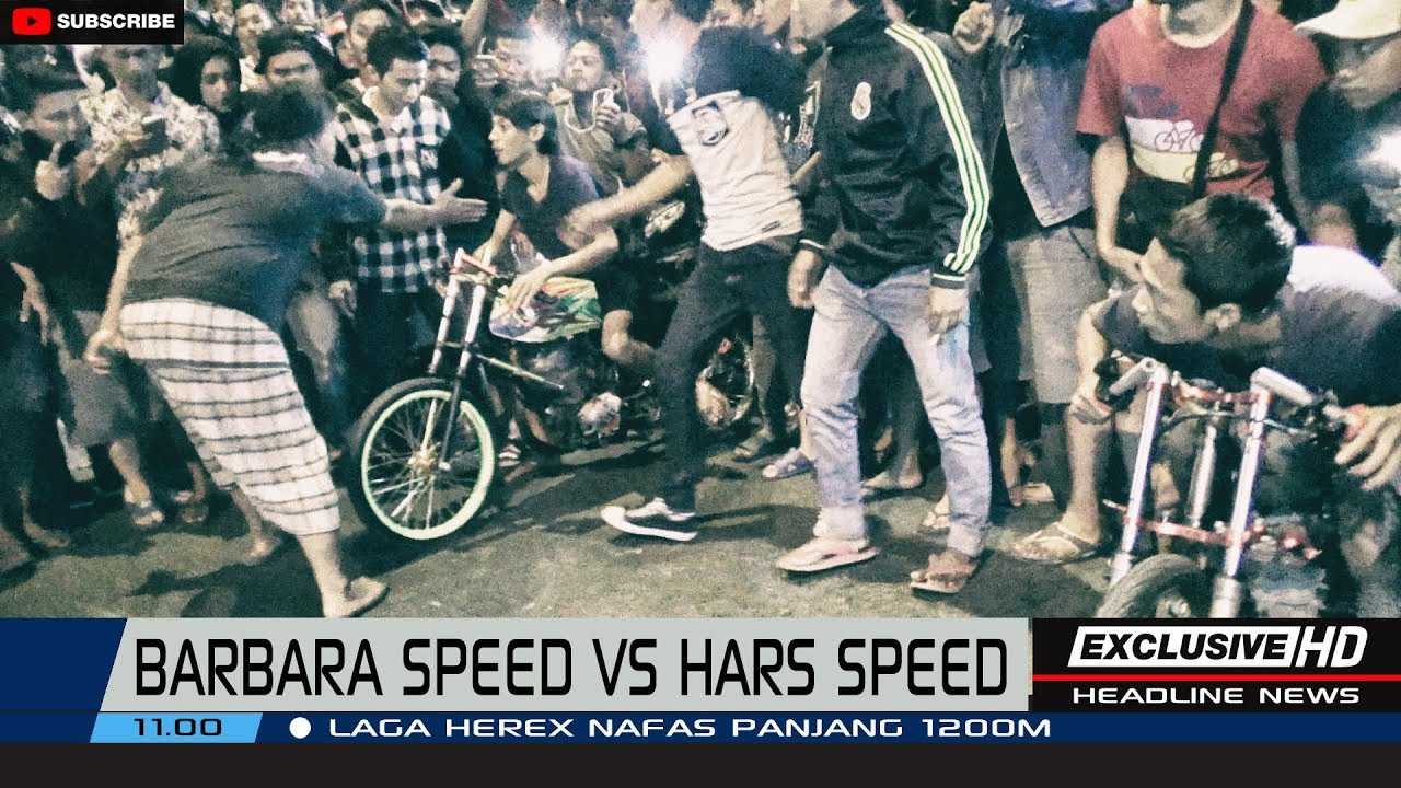 Barbara Speed Vs Hars Speed 2018 By Pass Hd Youtube