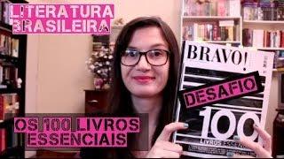 Literatura Brasileira: 100 livros essenciais - O Desafio