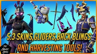 FORTNITE: 5.3 LEAKED LEGENDARY SKINS,BACK BLINGS,HARVESTING TOOLS,GLIDERS & MORE!